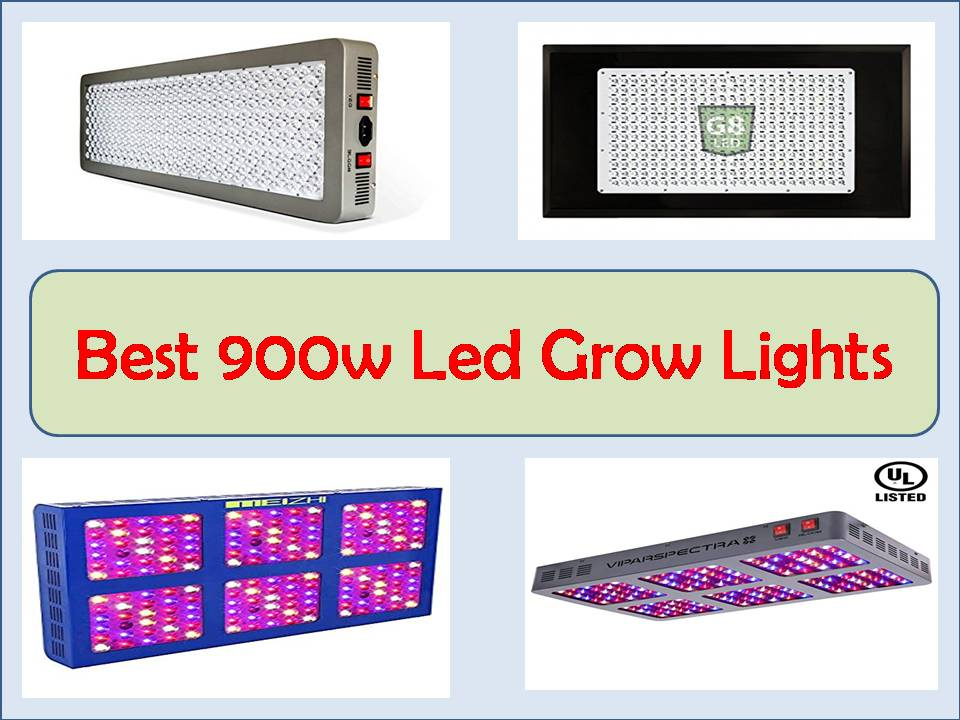 Top 7 Best 900 Watt Led Grow Light Review Updated 2019