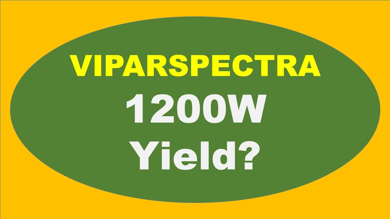 VIPARSPECTRA 1200W Yield