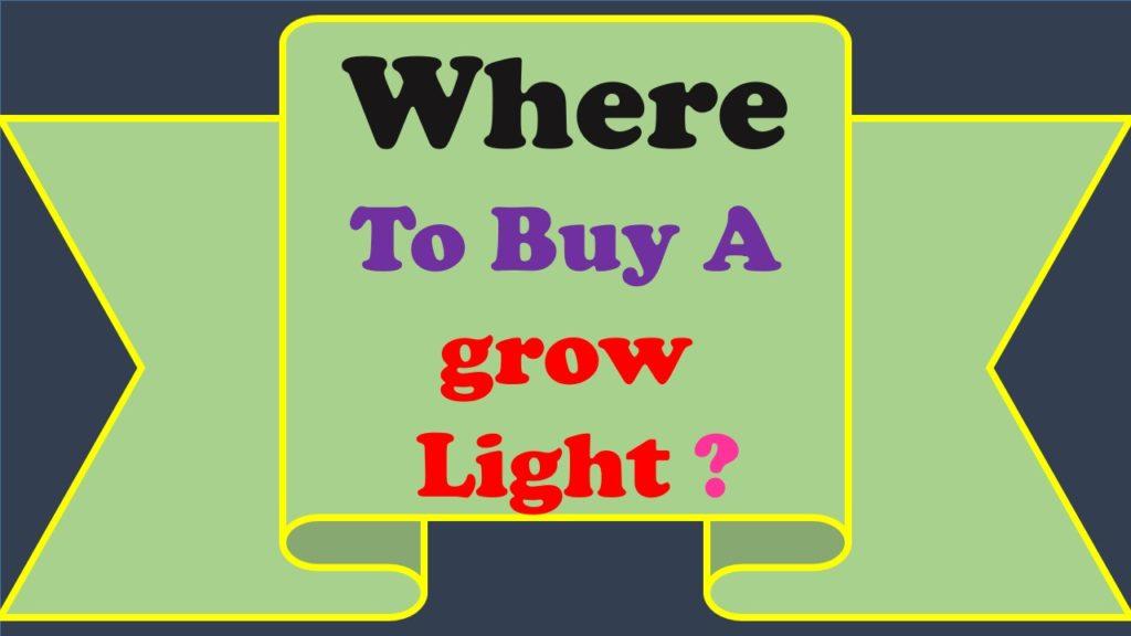 Where to Buy a Grow Light